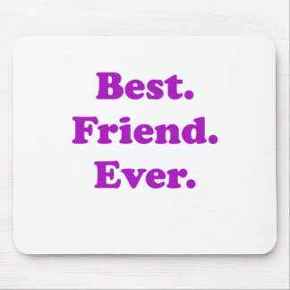 Best Friend Ever Mouse Pad