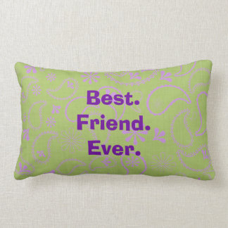 best pillow ever friendship quote pillows decorative amp throw pillows zazzle 31585