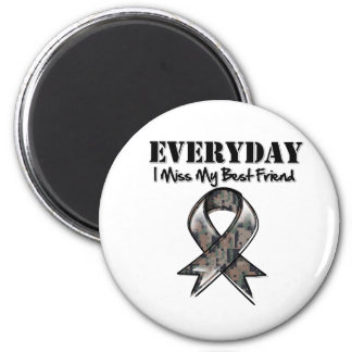 Best Friend - Everyday I Miss My Hero Military 2 Inch Round Magnet