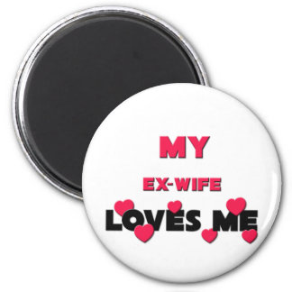 Best Friend Ex-Wife Magnets