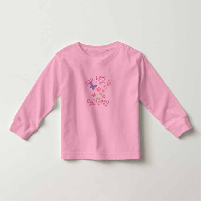 Best Friend for Life felicity Toddler T-shirt
