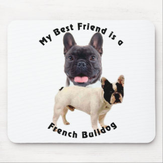 Best Friend French Bulldog Mouse Pad