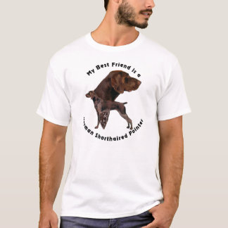 Best Friend German Shorthaired Pointer T-Shirt