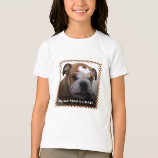 best friend  is a bully T-Shirt