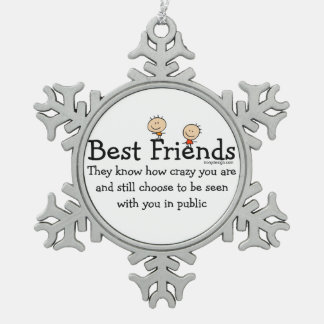Best Friend Knows Snowflake Pewter Christmas Ornament