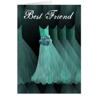 BEST FRIEND Maid of Honor  AQUA BLUE Gown Greeting Cards