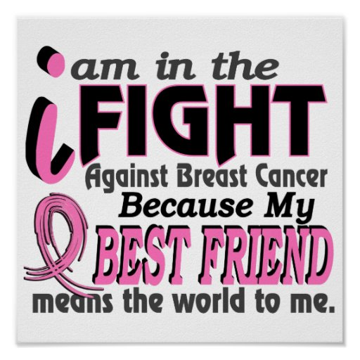 Best Friend Means The World To Me Breast Cancer Poster