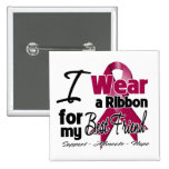 Best Friend - Multiple Myeloma Ribbon 2 Inch Square Button
