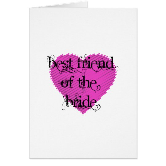 Best Friend of the Bride Card
