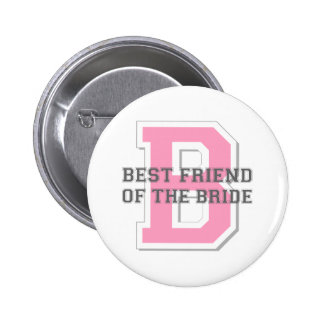 Best Friend of the Bride Cheer Pinback Button