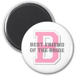 Best Friend of the Bride Cheer Refrigerator Magnet