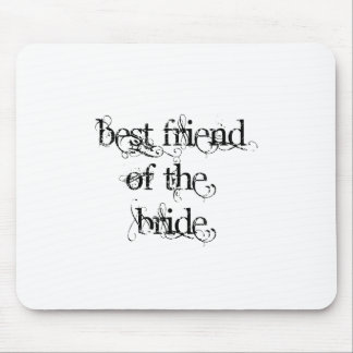Best Friend of the Bride Mouse Pad