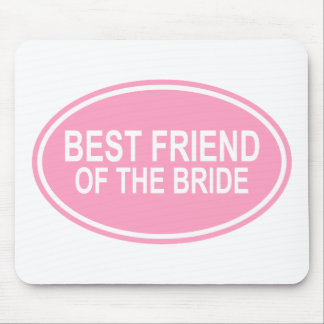 Best Friend of the Bride Wedding Oval Pink Mouse Pad