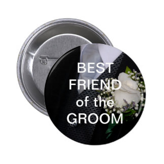 Best Friend Of The Groom Button