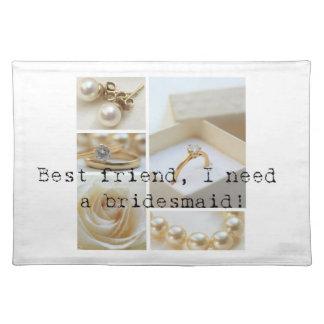 Best Friend Please be Bridesmaid Placemat