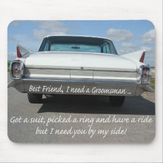 Best Friend   Please be my Groomsman - invitation Mouse Pad