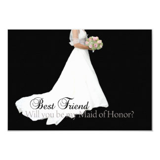 Best Friend, Please be my Maid of Honor? Card