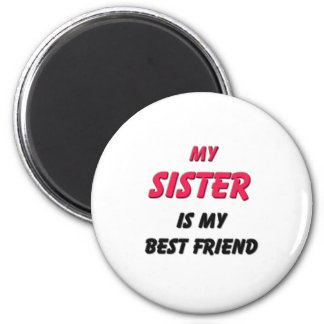 Best Friend Sister Magnet