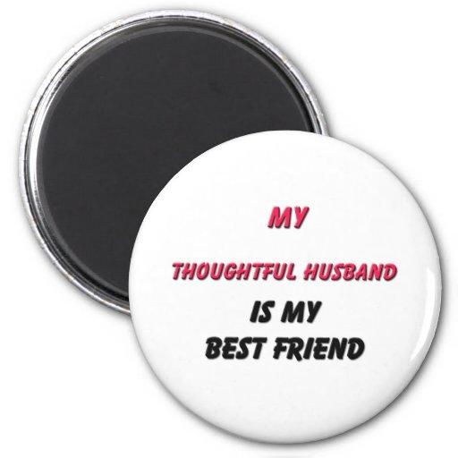 Best Friend Thoughtful Husband 2 Inch Round Magnet