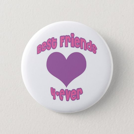 Best Friends 4-Ever Button