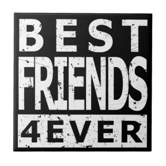 Best Friends 4Ever Ceramic Tile