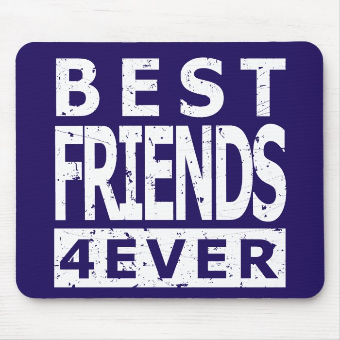 Best Friends 4Ever Mouse Pad