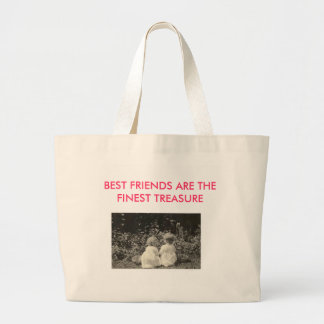 BEST FRIENDS ARE THE FINEST TREASURE BAG