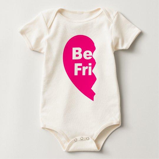 Best Friends, be fri Baby Bodysuit