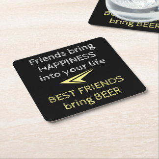 Best friends Beer Quote Square Paper Coaster