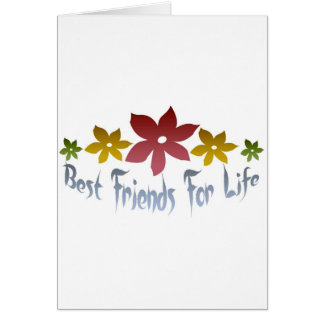 Best Friends For Life Card