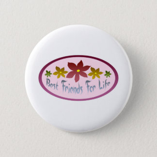 Best Friends For Life Pinback Button