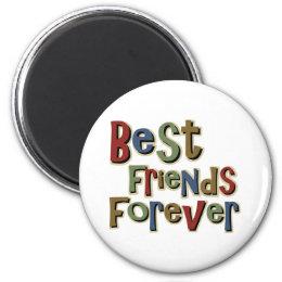 Best Friends Forerver Magnet