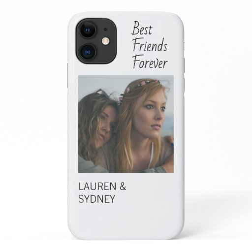 Best Friends Forever Friendship Photo Custom iPhone 11 Case