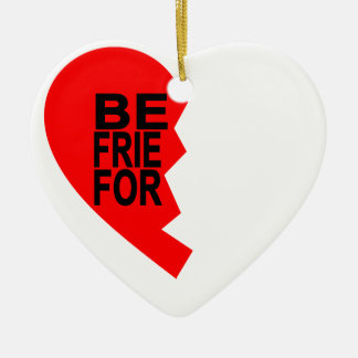 best friends forever left heart side T-Shirts.png Ceramic Heart Ornament
