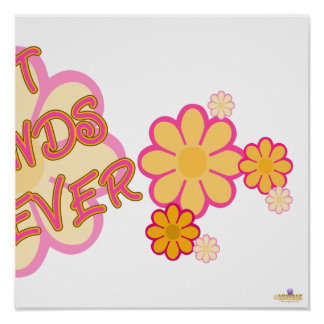 Best Friends Forever Pink Orange Flowers Part 2 Posters