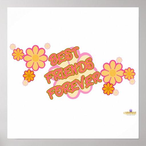 Best Friends Forever Pink Orange Flowers Poster