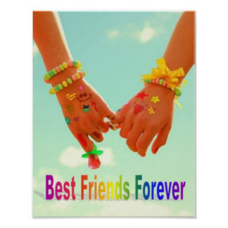 Best Friends Forever Posters | Zazzle