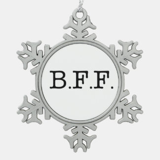 Best Friends Forever Snowflake Pewter Christmas Ornament