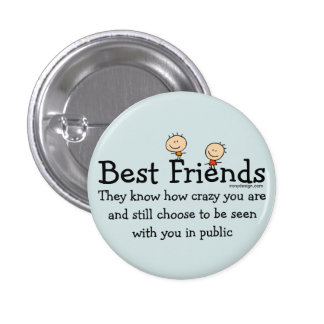 Best Friends Funny Saying Button