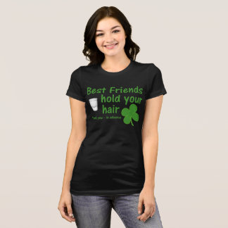 Best Friends Hold Your Hair T-Shirt