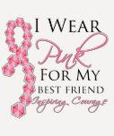 Best Friend's Inspiring Courage - Breast Cancer Tshirt
