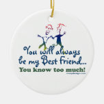 Best Friends Knows Keepsake Christmas Tree Ornament