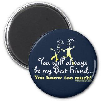 Best Friends Knows 2 Inch Round Magnet
