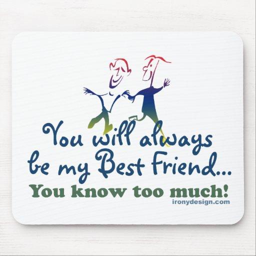 Best Friends Knows Mouse Pad