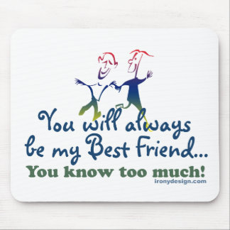 Best Friends Knows Mouse Pad