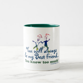 Best Friends Knows Two-Tone Coffee Mug