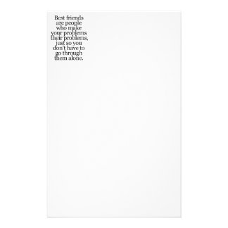 BEST FRIENDS SAYINGS YOUR PROBLEMS MINE CUSTOMIZED STATIONERY