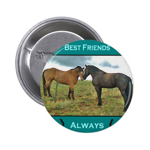 Best Friends sentiment with Horses 2 Inch Round Button