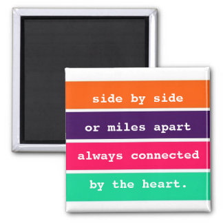 Best Friends Side by Side or Miles Apart Quote 2 Inch Square Magnet