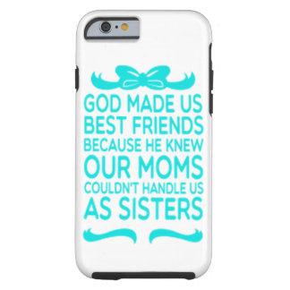 best friends tough iPhone 6 case